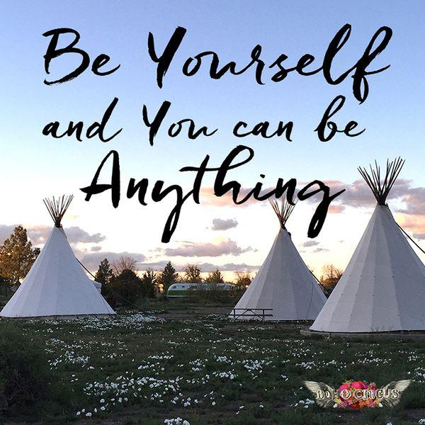 Be Yourself | Boho Circus